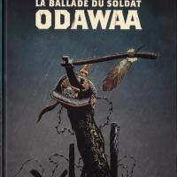 """BD. """"ODAWAA"""", BALLADE POUR UN CREE"""